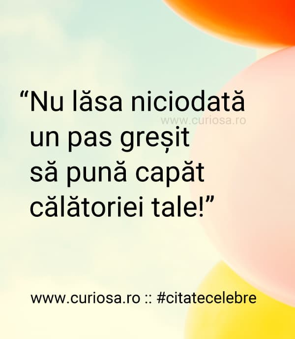 citat motivational pas gresit calatorie