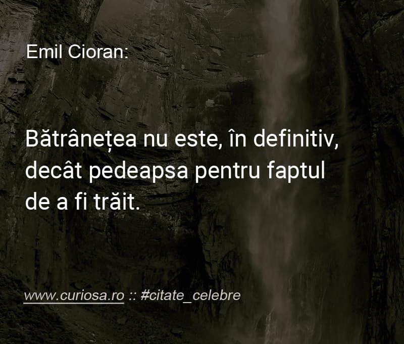 citate celebre Emil Cioran batranete moarte