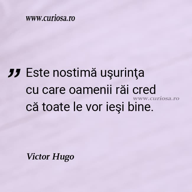 citate oameni rai victor hugo