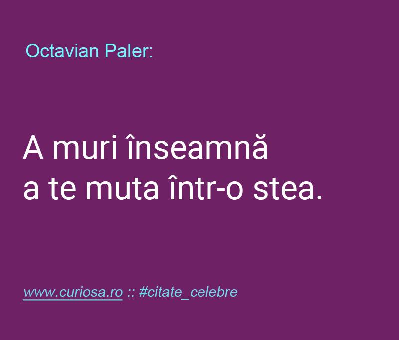 octavian paler citat despre moarte